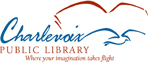 Charlevoix Public Library Where your imagination takes flight